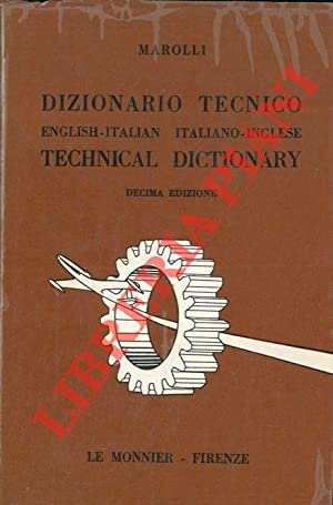 Dizionario tecnico english-italian italiano-inglese. Technical dictionary.