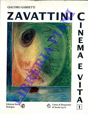 Cesare Zavattini: cinema e vita.