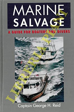 Marine Salvage. A Guide for Boaters and Divers.