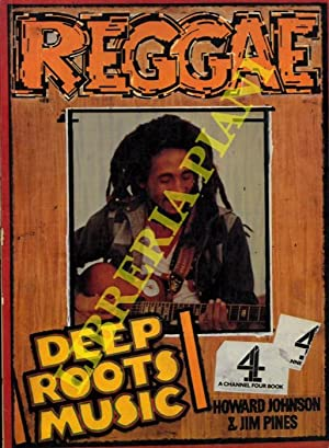 Reggae. Deep Roots Music.