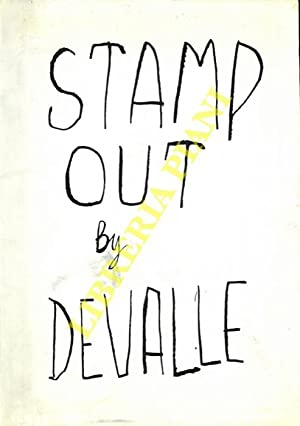 Stamp Out by Devalle.