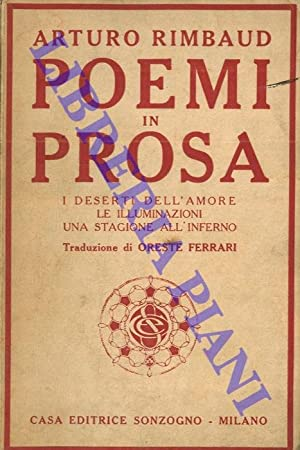 Poemi in prosa. I deserti dell' amore: RIMBAUD Arturo -