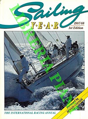 Sailing Year. The International Racing Annual.
