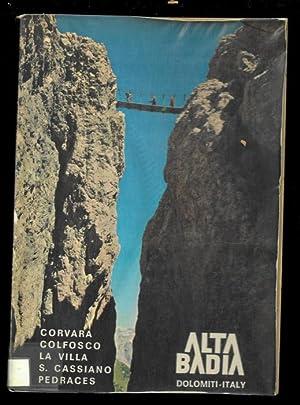 Alta Badia. Guida per l\'escursionista.