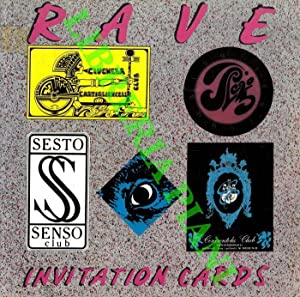 Rave. Invitation Cards. La grafica dei locali notturni. Disco's Best Invitation Cards.