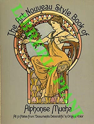 The Art Nouveau Style Book of Alphonse Mucha. All 72 Plates from
