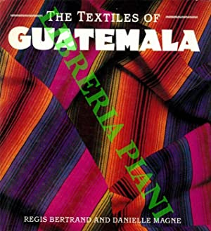The Textiles of Guatemala.