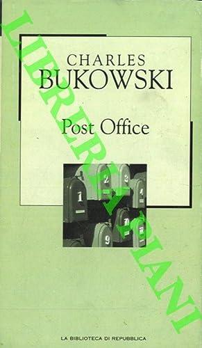 Post Office.: BUKOWSKI Charles -