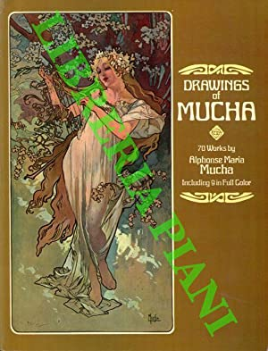 Drawings of Mucha. 70 works by Alphonse Maria Mucha.