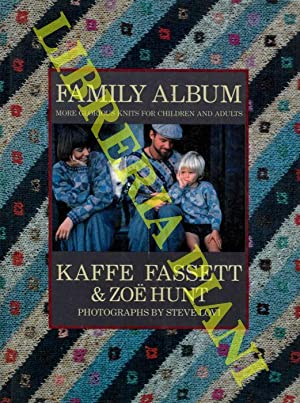 Kaffe Fassett & Zoe Hunt. Family album. More Glorious Knits for Children and Adults.