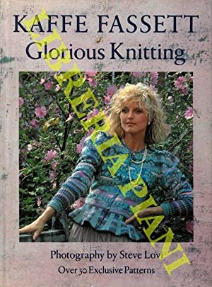 Glorious Knitting.