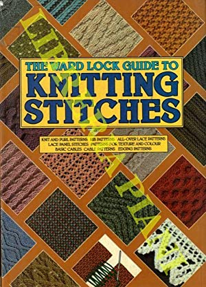 The Ward Lock Guide to Knitting Stitches.