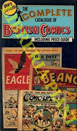 The Complete Catalogue of British Comics. Including Price Guide.