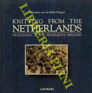 Knitting from the Netherlands. Traditional Dutch Fishermen's Sweaters.