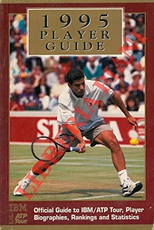 1995 Player Guide. Official Guide to IBM/ATP Tour, Player Biographies, Rankings and Statistics.