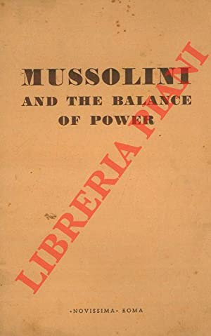 Mussolini and the balance of power.