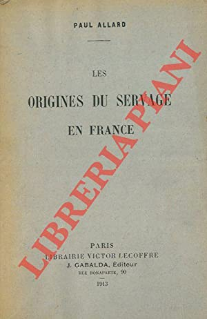 Les origines du servage en France.