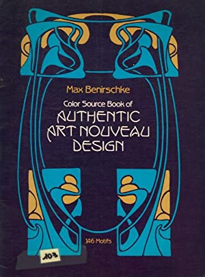 Color Source Book of Authentic Art Nouveau Design. 146 Motifs.