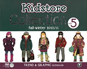 Kidstore Collection. Vol. 5. Fall-Winter 2010/11. Trend & Graphic Notebook.