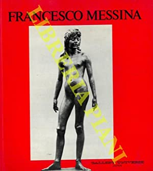 Francesco Messina. Sculture: 1929-1984.
