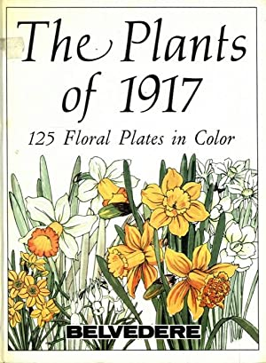 The Plants of 1917. 125 Floral Plates in Color.