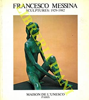 Francesco Messina sculptures: 1929-1982.
