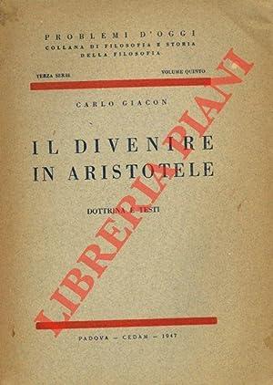 Il divenire in Aristotele. Dottrina e testi.: GIACON Carlo -
