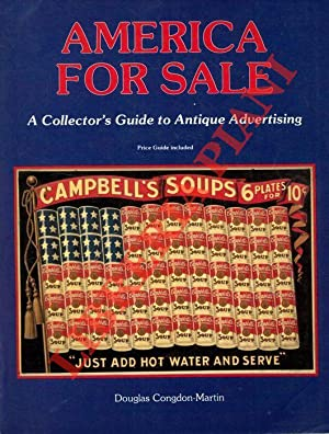 America for Sale. A Collector's Guide to Antique Advertising. Price Guide included.