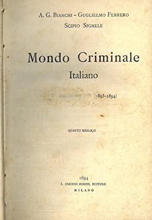 Mondo criminale italiano. Seconda serie 1893-94.