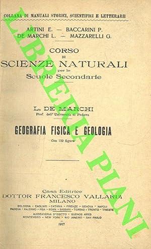 Geografia fisica e geologia.: DE MARCHI L.