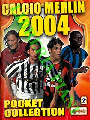 Calcio Merlin 2004. Pocket coillection.