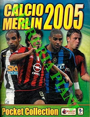Calcio Merlin 2005. Pocket coillection.