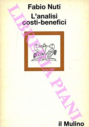 L'analisi costi-benefici.