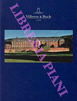 Villeroy & Boch 250 Years of European Industrial History 1748 1998. Continued up to the year 2005.