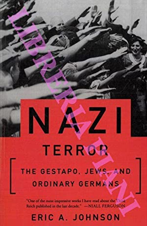 Nazi Terror. The Gestapo, Jews and Ordinary Germans.