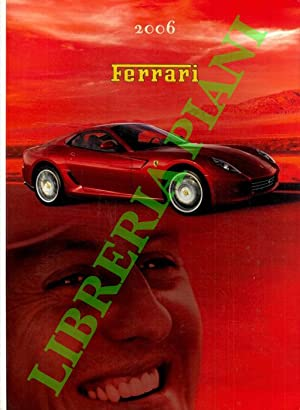 Ferrari Annuario Yearbook 2006. Italiano - Inglese.