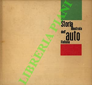 Storia illustrata dell?auto italiana dal 1919 al 1940.