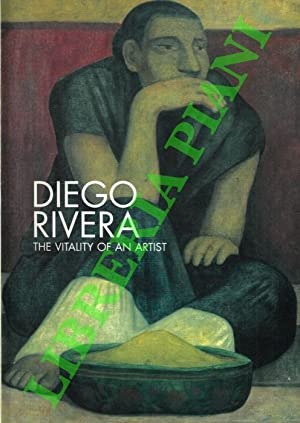 Diego Rivera. The vitality of an artist.