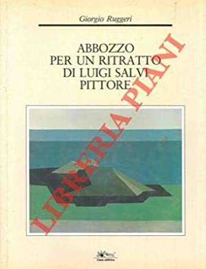 Abbozzo di un ritratto di Luigi Salvi: RUGGERI Giorgio -