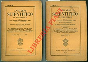 Annuario scientifico ed industriale. Anno ottavo. Parte I e II.