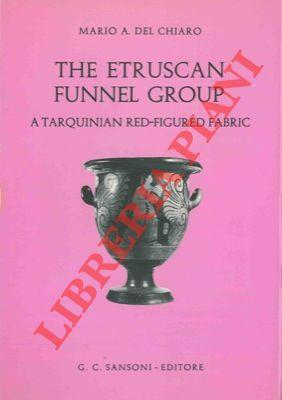 The etruscan funnel group. A tarquinian red-figured fabric.
