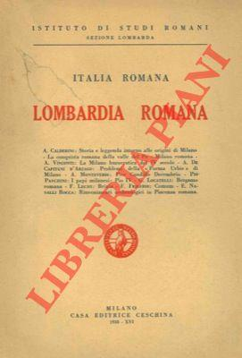 Lombardia romana.: CALDERINI A. et