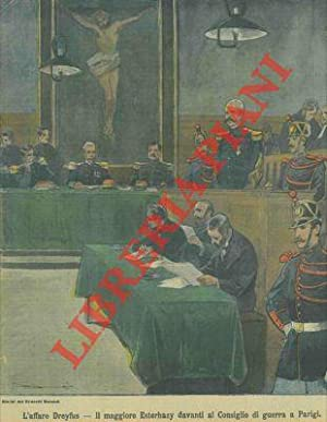 L'affare Dreyfus. Il maggiore Esterhazy davanti al: Silbonetto -