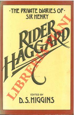 The private diaries of Sir H. Rider Haggard 1914-1925.