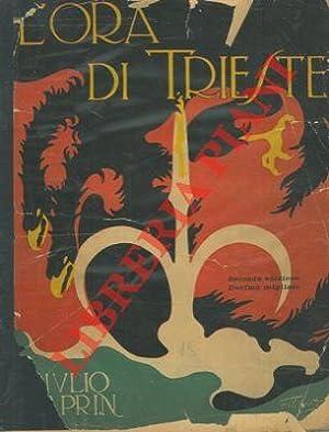L'ora di Trieste. Seconda edizione.: CAPRIN Giulio -