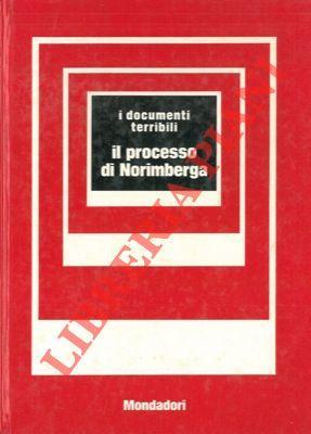 Il processo di Norimberga.: MAYDA Giuseppe) -