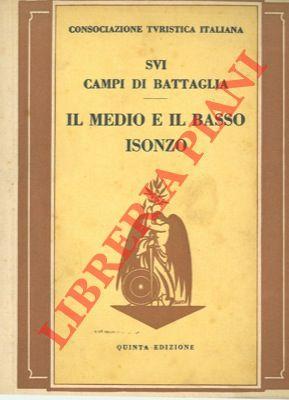 Sui campi di battaglia. Il Medio e: Consociazione Turistica Italiana