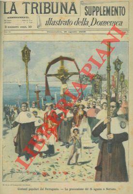 Costumi popolari del Ferragosto. La processione del 15 agosto a Nettuno.: BIANCHINI -