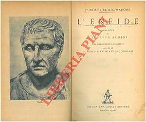 L'Eneide. Tradotta da Giuseppe Albini.: VIRGILIO (Publio Virgilio