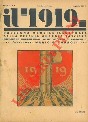 il 1919. Rassegna mensile illustrata della vecchia guardia fascista. Direttore Mario Giampaoli.